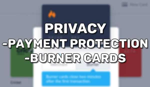 "Burner Debit Cards and Protection with the ""Privacy"" App"