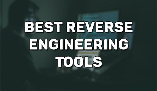 Best Reverse Engineering Tools